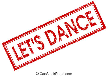 lets dance red square stamp isolated on white background