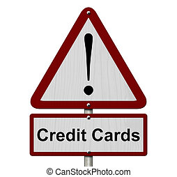 Credit Cards Caution Sign, Red and White Triangle Caution...