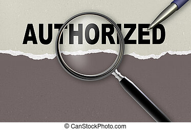 AUTHORIZED - word AUTHORIZED and magnifying glass with...