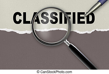 classified - word classified and magnifying glass with...