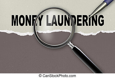 MONEY LAUNDERING - word MONEY LAUNDERING and magnifying...