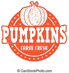 Pumpkins stamp - Pumpkins grunge rubber stamp or label on...