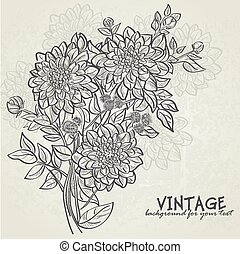 Vintage background with flowers dahlias Background for your...