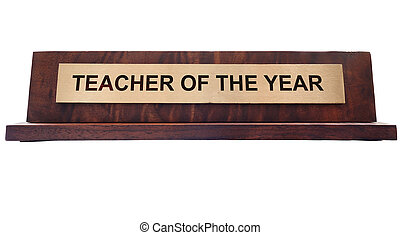 teacher - Wooden nameplate with Teacher of the Year text...