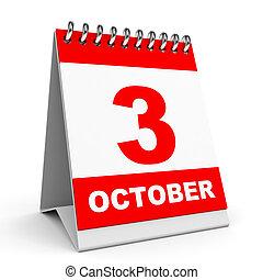 Calendar. 3 October. - Calendar on white background. 3...