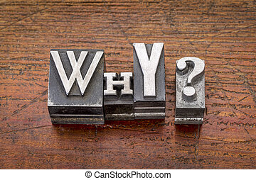 why question in metal type
