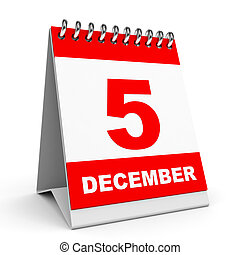 Calendar. 5 December. - Calendar on white background. 5...