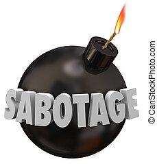 Sabotage 3d Word Bomb Terrorism Undermine Disrupt...