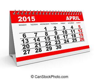 Calendar April 2015. - Calendar April 2015 on white...