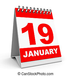 Calendar. 19 January. - Calendar on white background. 19...