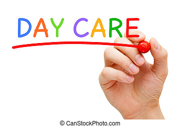 Day Care Concept - Hand writing Day Care with marker on...