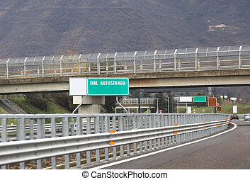 end HIGHWAY sign green on an Italian toll road - end FREEWAY...