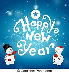 Happy new year with snowmans - Happy new year with two...