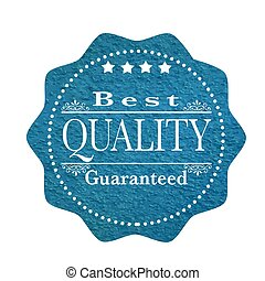 best quality guaranteed - label stamp with text best quality...