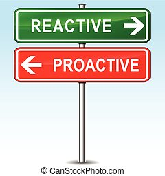 reactive and proactive directions sign - illustration of...