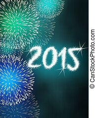 firework 2015 happy new year - colorful impressive fireworks...