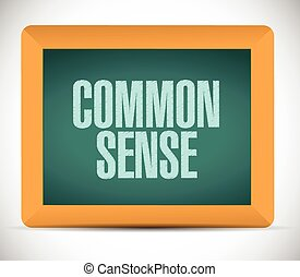 common sense board sign illustration design over a white...