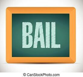 bail board sign illustration design over a white background