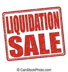 Liquidation sale stamp - Liquidation sale grunge rubber...
