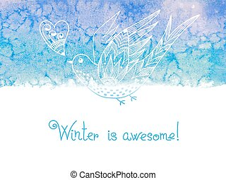 Winter is awesome. Watercolor winter background with birds