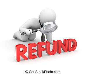 Refund - Business concept. Isolated on white