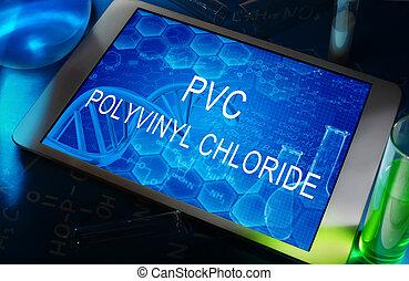 PVC Polyvinyl chloride - the PVC Polyvinyl chloride on a...