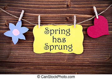 Yellow Label With Life Quote Spring Has Sprung - Yellow Tag...