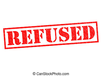 REFUSED red Rubber Stamp over a white background.