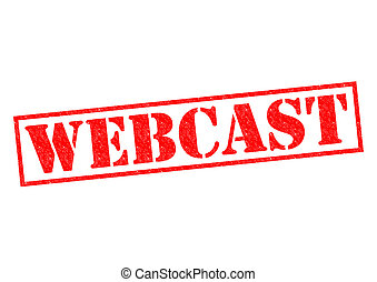 WEBCAST red Rubber Stamp over a white background.