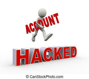 3d person jumping over hacked account - 3d illustration of...