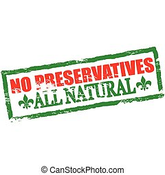 No preservatives - Rubber stamp with text no preservatives...