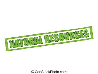 Natural resources - Rubber stamp with text natural resources...