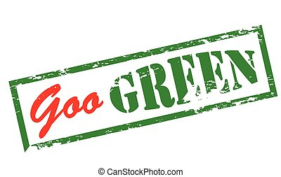 Goo green - Rubber stamp with text goo green inside, vector...