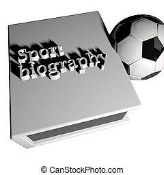 Sport biography with soccer ball, 3d render