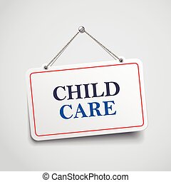 child care hanging sign isolated on white wall