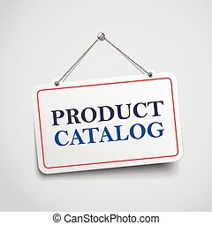 product catalog hanging sign isolated on white wall