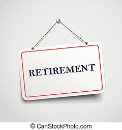 retirement hanging sign