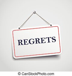 regrets hanging sign isolated on white wall