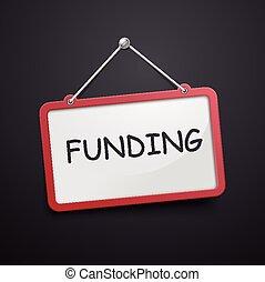 funding hanging sign