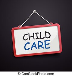 child care hanging sign isolated on black wall