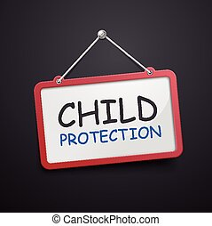 child protection hanging sign