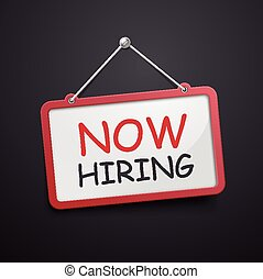 now hiring hanging sign isolated on black wall