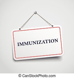 immunization hanging sign isolated on white wall