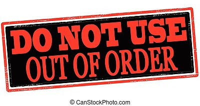Do not use - Rubber stamp with text do not use inside,...