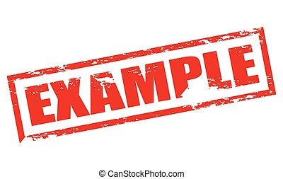 Example - Rubber stamp with word example inside, vector...