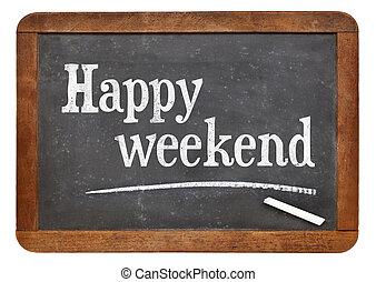 happy weekend on blackboard