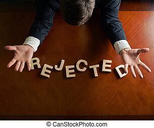 Word Rejected and devastated man composition - Word Rejected...