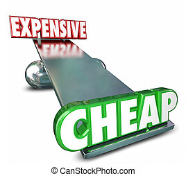 Cheap Vs Expensive See Saw Balance Comparing Prices Costs -...