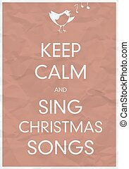 Keep Calm And Sing Christmas Song