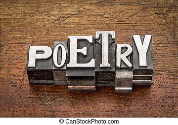 poetry word in metal type - poetry word in mixed vintage...
